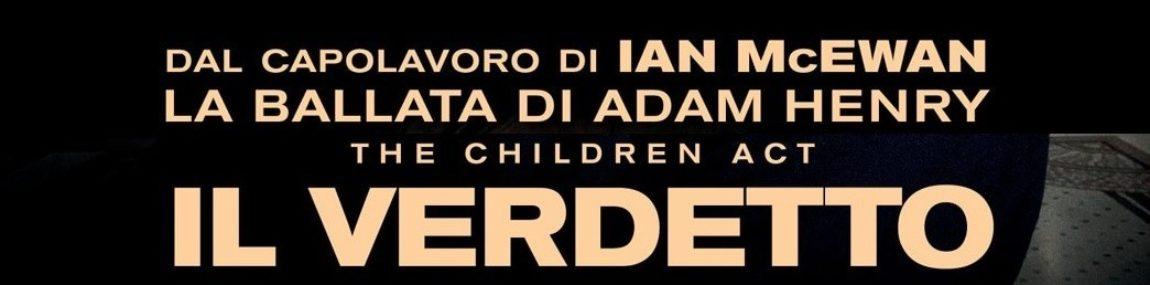 APPROFONDIMENTI: THE CHILDREN ACT – IL VERDETTO